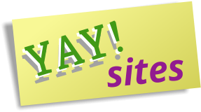 Yay! Sites
